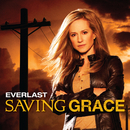 "Saving Grace (From ""Saving Grace""/Theme)/Everlast"