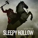 "Sleepy Hollow Theme (From ""Sleepy Hollow"")/Brian Tyler"