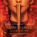 Snow Flower and the Secret Fan (Original Motion Picture Soundtrack)/Rachel Portman