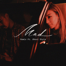 Mad (Remix) (feat. Ghost Style)/AGA