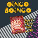Ain't This The Life/Oingo Boingo