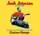Sing-A-Longs & Lullabies For The Film Curious George/Jack Johnson