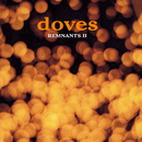 Remnants II/Doves