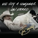 Me Voy A Comprar Un Perro/Joan Sebastian