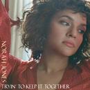 Tryin' To Keep It Together/Norah Jones