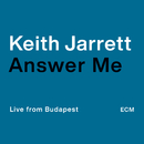 Answer Me (Live from Budapest)/Keith Jarrett