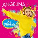Je déambule/Angelina