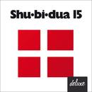 Shu-bi-dua 15 (Deluxe udgave)/Shu-bi-dua