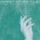 CUE/ZEPPET STORE