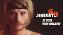Je suis non violent/Johnny Hallyday