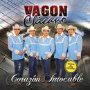 Corazón Intocable/Vagon Chicano