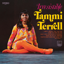 Irresistible/Tammi Terrell