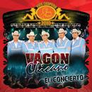 Vive Grupero El Concierto/ Vagón Chicano (Live México D.F/2010)/Vagon Chicano