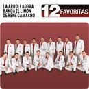 12 Favoritas/La Arrolladora Banda El Limón De René Camacho