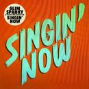 Singin' Now/GLIM SPANKY