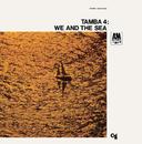 We And The Sea/Tamba 4