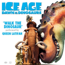 "Walk the Dinosaur (From ""Ice Age: Dawn of the Dinosaurs"")/Queen Latifah"