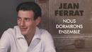 Nous dormirons ensemble/Jean Ferrat