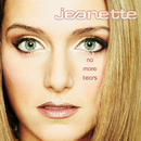 No More Tears/Jeanette