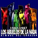 1982-1987 - Himnos Del Corazón/Los Abuelos De La Nada