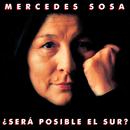 ¿Será Posible El Sur?/Mercedes Sosa