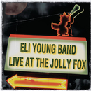 Live at the Jolly Fox/Eli Young Band