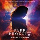 Dark Phoenix (Original Motion Picture Soundtrack)/Hans Zimmer