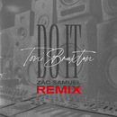 Do It (Zac Samuel Remix)/Toni Braxton
