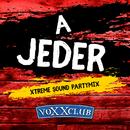 A Jeder (Xtreme Sound Partymix)/Voxxclub