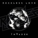 InVader/Reckless Love