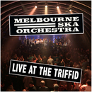 Live At The Triffid/Melbourne Ska Orchestra