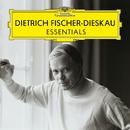 Dietrich Fischer-Dieskau: Essentials/Dietrich Fischer-Dieskau