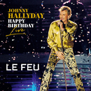 Le feu (Live)/Johnny Hallyday