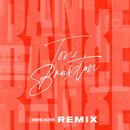 Dance (Dave Audé Remix)/Toni Braxton