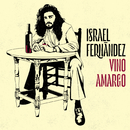 Vino Amargo/Israel Fernández