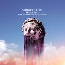 Better Days (Live Quarantine Recording)/OneRepublic