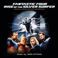 Fantastic Four: Rise of the Silver Surfer (Original Motion Picture Soundtrack)