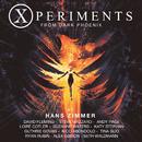 Xperiments from Dark Phoenix (Original Score)/Hans Zimmer