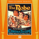 The Robe (Original Motion Picture Score)/Alfred Newman