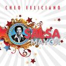 La Salsa Mayor/Cheo Feliciano
