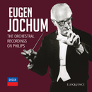 Eugen Jochum - The Orchestral Recordings On Philips/Eugen Jochum