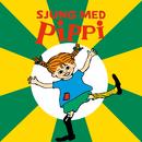 Sjung med Pippi/Astrid Lindgren