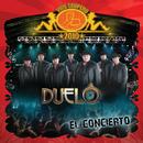 Vive Grupero El Concierto/ Duelo (Versión México)/Duelo