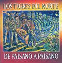 De Paisano A Paisano/Los Tigres Del Norte