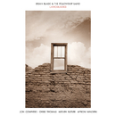 Landmarks/Brian Blade & The Fellowship Band
