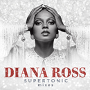 Supertonic: Mixes/Diana Ross