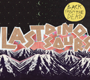 Back From The Dead/Last Dinosaurs