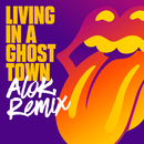 Living In A Ghost Town (Alok Remix)/The Rolling Stones