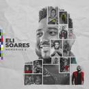Memórias 2 (Ao Vivo)/Eli Soares