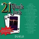 21 Black Jack (Nueva Edición Remasterizada)/Duelo